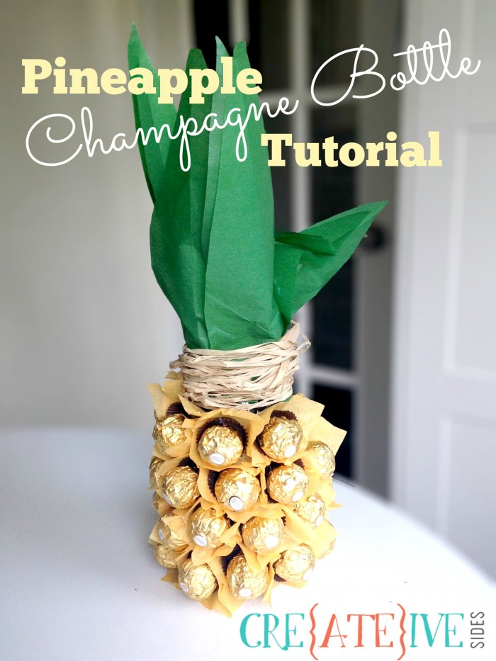 Pineapple Champagne Bottle Tutorial on CreativeSides.ca