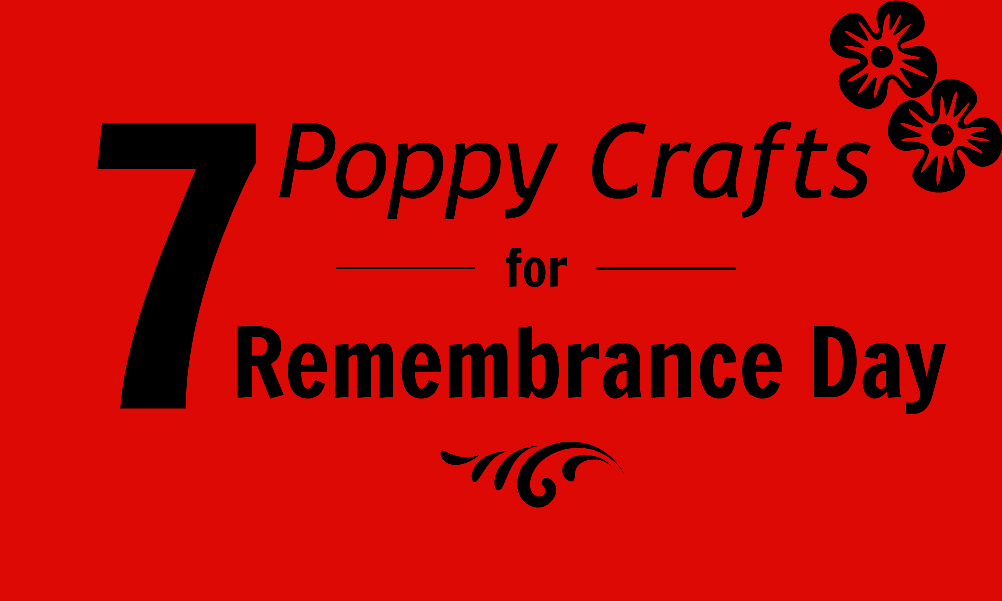 7 Poppy Crafts for Remembrance Day