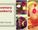 Rosemary Cranberry Simple Syrup Recipe