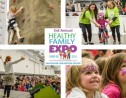 4 Reasons Why You Don't Want to Miss the Healthy Family Expo *GIVEAWEAY*
